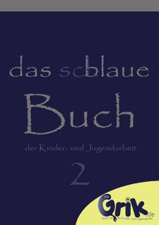 Das schlaue, blaue Buch der Kinder- und Jugendarbeit 2