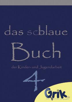 Das schlaue, blaue Buch der Kinder- und Jugendarbeit 4