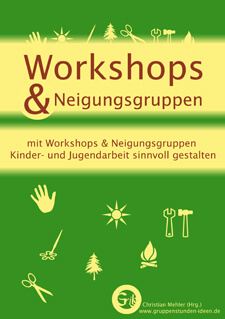 Workshops & Neigungsgruppen